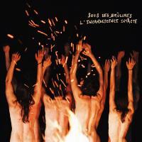 Sous les brûlures l'incandescence intacte / Mademoiselle K, comp., chant, guit. |  Mademoiselle K
