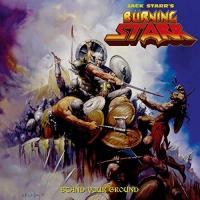 Stand Your Ground / Jack Starr's Burning Starr | Jacks Starr's Burning Starr
