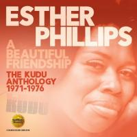 A beautiful friendship the Kudu anthology, 1971-1976 Esther Phillips, chant