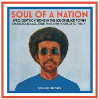 Soul of a Nation : afro-centric visions in the age of Black Power, underground jazz, street funk & roots of rap, 1968-79 | Scott-Heron, Gil