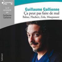 Ca peut pas faire de mal Balzac, Flaubert, Zola, Maupassant 3 Le roman français du XIXe siècle [enr. sonore]