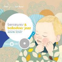 Berceuses & balladines jazz | Ceilin Poggi. Chanteur
