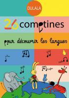 26 comptines pour découvrir les langues | Escobar, Luar Maria. Chanteur