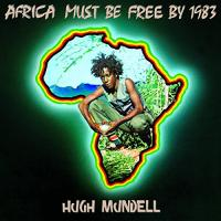 Africa must be free by 1983 (1978) de Hugh Mundell - Africa Must Be Free By 1983 (Dub) (1979) de Augustus Pablo