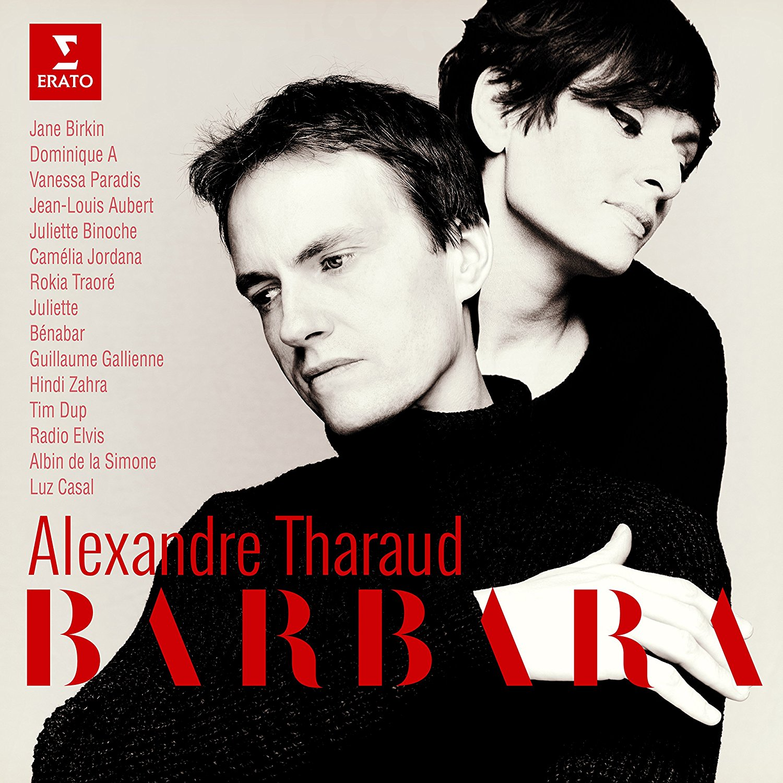 Barbara / Alexandre Tharaud | Tharaud, Alexandre. Arrangement