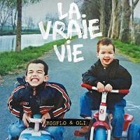 Vraie vie (La) | Bigflo & Oli