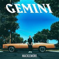 Gemini | Macklemore (1983-....)
