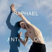 Anticyclone / Raphaël, comp. & chant |  Raphaël