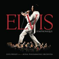 Elvis symphonique | Presley, Elvis (1935-1977). Chanteur