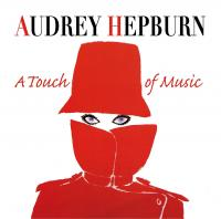Audrey Hepburn : a touch of music |