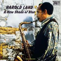 A new shade of blue / Harold Land |