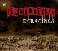 Déracinés / Barbeaux (Les), ens. voc. & instr. | Barbeaux (Les)