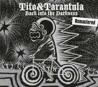 Back into the darkness | Tito & Tarantula. Musicien