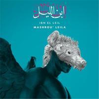Ibn el leil / Mashrou' Leila, ens. voc. & instr. | Mashrou' Leila. Interprète
