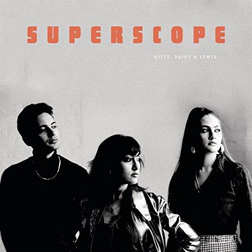 Superscope | Kitty, Daisy & Lewis. Interprète