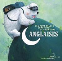 Plus belles comptines et chansons anglaises (Les) | Loric, Jeannette. Éditeur scientifique