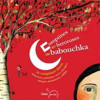 Comptines et berceuses de babouchka 29 comptines slaves Jean-Christophe Hoarau, dir. artistique