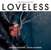 Loveless = Faute d'amour : bande originale du film de Andrey Zvyagintsev | Evguenie Galperine. Compositeur