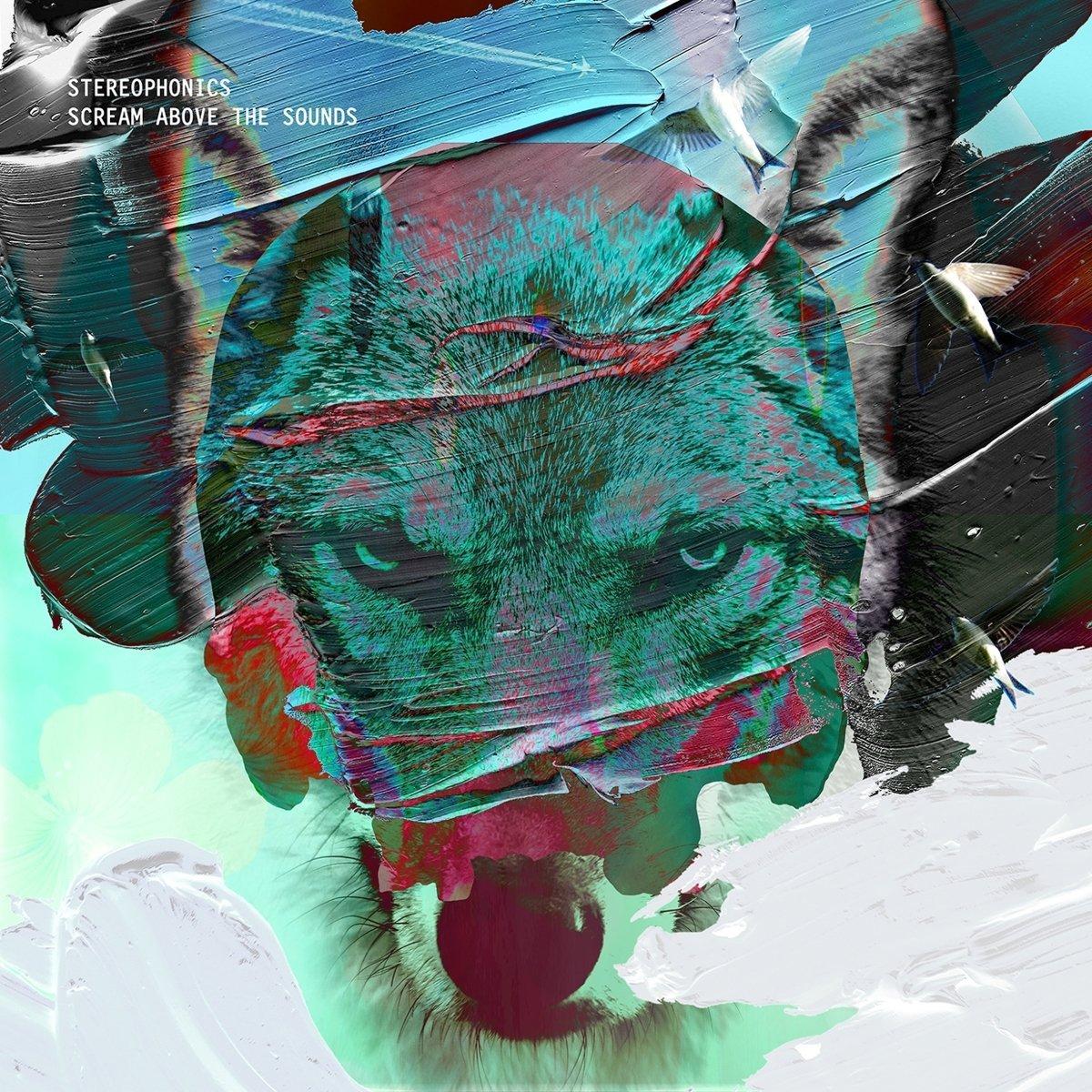 Scream above the sounds / Stereophonics | Stereophonics. Interprète
