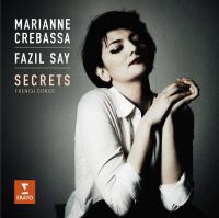 Secrets : french songs | Marianne Crebassa (1986-....). Mezzo-soprano