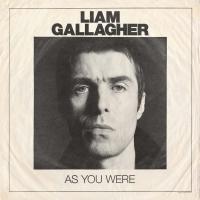As you were | Liam Gallagher (1972-....). Compositeur. Chanteur. Guitare