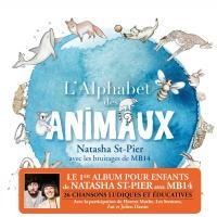 Alphabet des animaux (L') / Natasha St-Pier | St-Pier, Natasha (1981-....). Chanteur