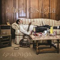 Up all night | Albert Castiglia, Compositeur