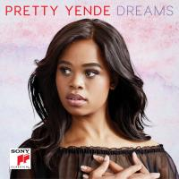 Dreams | Yende, Pretty (1985-....). Chanteur