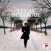 Schubert, Szymanowski / Lucas Debargue |