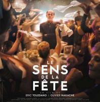 Le sens de la fête (Le) : bande originale du film d'Eric Toledano et Olivier Nakache / Avishai Cohen, comp. | Avishai Cohen