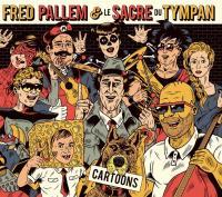 Cartoons / Fred Pallem, comp. & guit. basse | Pallem, Fred (1973-....). Compositeur