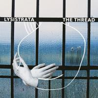 Thread (The) / Lysistrata, ens. voc. & instr. | Lysistrata