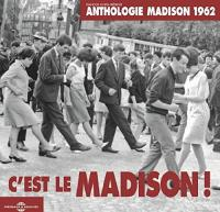 Anthologie Madison 1962 : c'est le Madison !