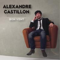 Bon vent / Alexandre Castillon, comp. & chant | Castillon, Alexandre. Interprète