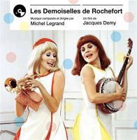 Les demoiselles de Rochefort : bande originale du film de Jacques Demy | Legrand, Michel (1932-....). Compositeur. Chanteur