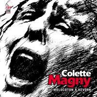 De Melocoton à Kevork | Colette Magny (1926-1997). Chanteur