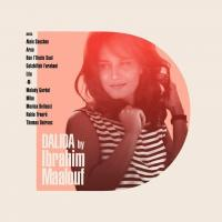"Afficher ""Dalida by Ibrahim Maalouf"""
