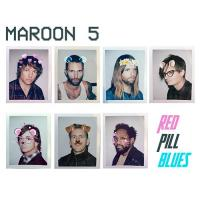 Red pill blues | Maroon 5