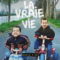 Vraie vie (La) / Bigflo & Oli | Bigflo & Oli. Musicien