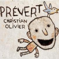 Prévert | Christian Olivier