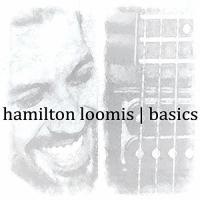 Basics Hamilton Loomis, guit. & chant