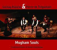 Mugham souls : traditional music of modern Azerbajan