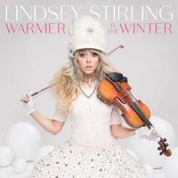 Warmer in the winter | Stirling, Lindsey (1986-) - violoniste américaine