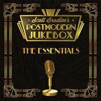 essentials (The) | Scott Bradlee's Postmodern Jukebox