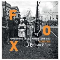 Pelican blues | Fox. Musicien