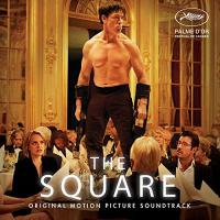 The square : bande originale du film de Ruben Ostlund