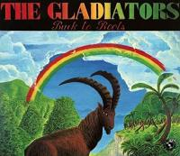 Back To Roots / Gladiators (The) | Gladiators (The)
