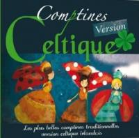 Comptines version celtique : les plus belles comptines traditionnelles version celtique irlandais
