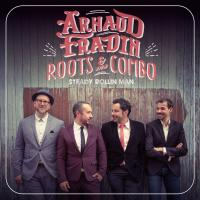 Steady rollin' man | Arnaud Fradin & his Roots Combo. Musicien