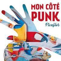 Picaflor / Mon Côté Punk, ens. voc. & instr. | Mon Côté Punk